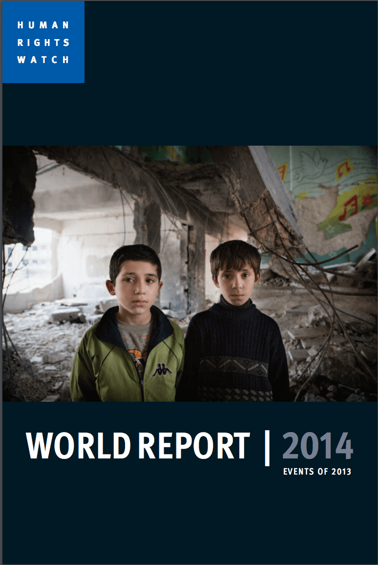Human Rights Watch : World Report 2014 | Events of 2013