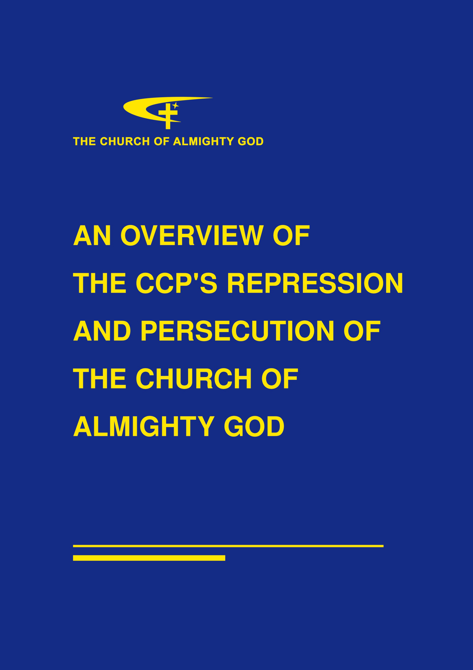 An Overview of The CCP's Repression and Persecution of The Church of Almighty God