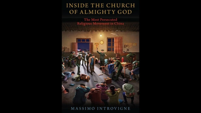 """Inside The Church of Almighty God"": A New Book Tells It Like It Is"
