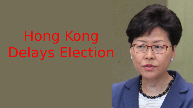 Hong Kong Postpones Legislative Elections by One Year, Sparking Outcry