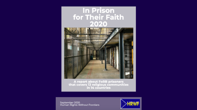 WORLD: 'In Prison for Their Faith 2020', a new report mapping prisoners worldwide from 13 religious groups